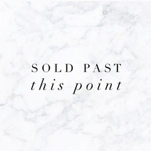 Other - Everything after this post has been sold